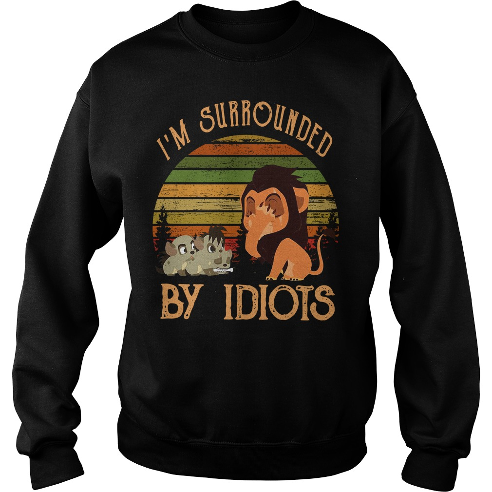 I'm surrounded by Idiots vintage Sweater