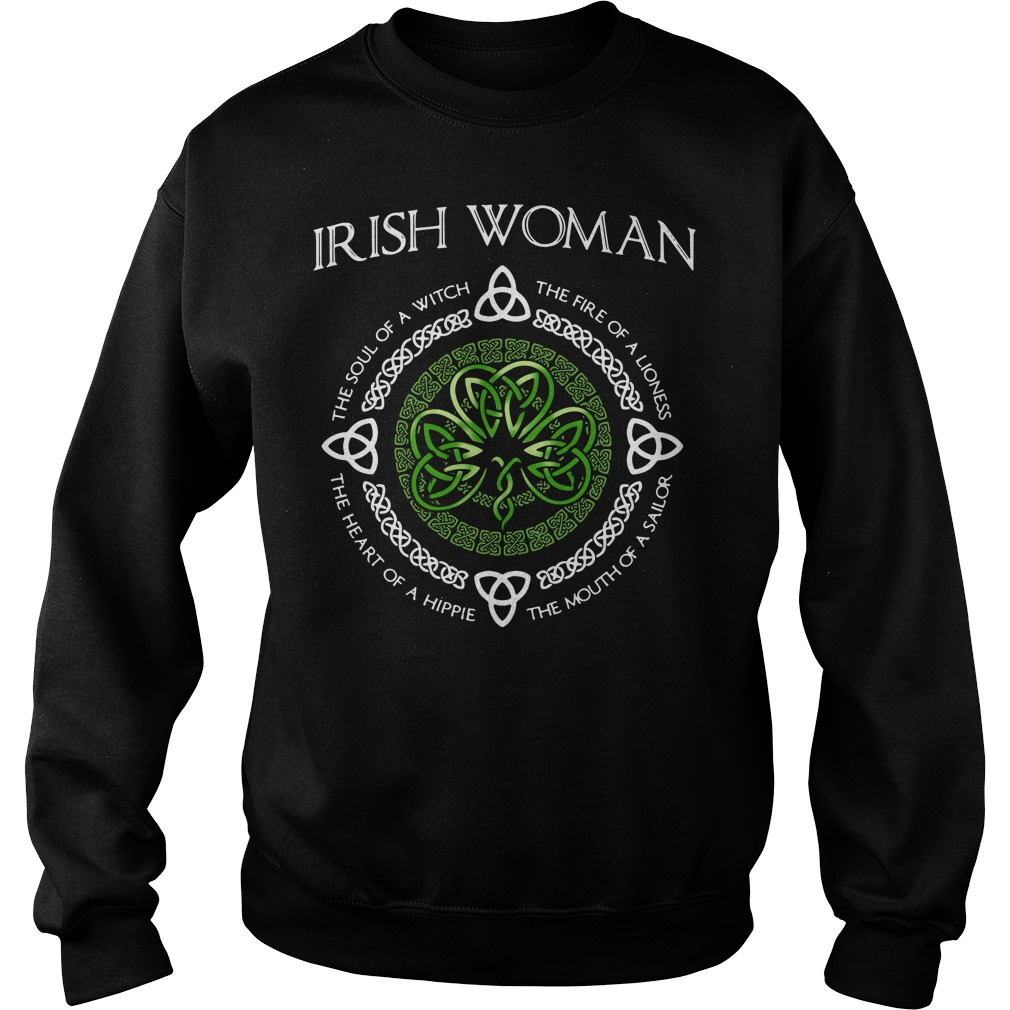 Irish woman the soul of a witch the fire of a lioness Sweater