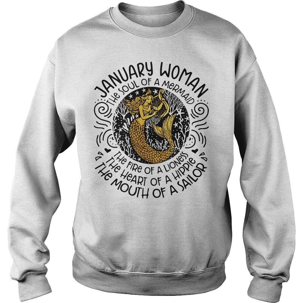 January woman the soul of a mermaid the fire of a lioness Sweater