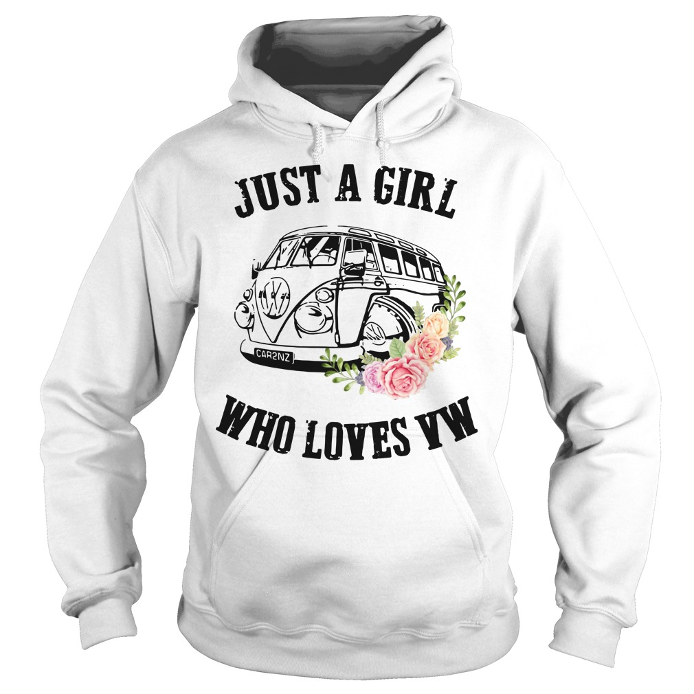 Just a girl who loves VW Hoodie