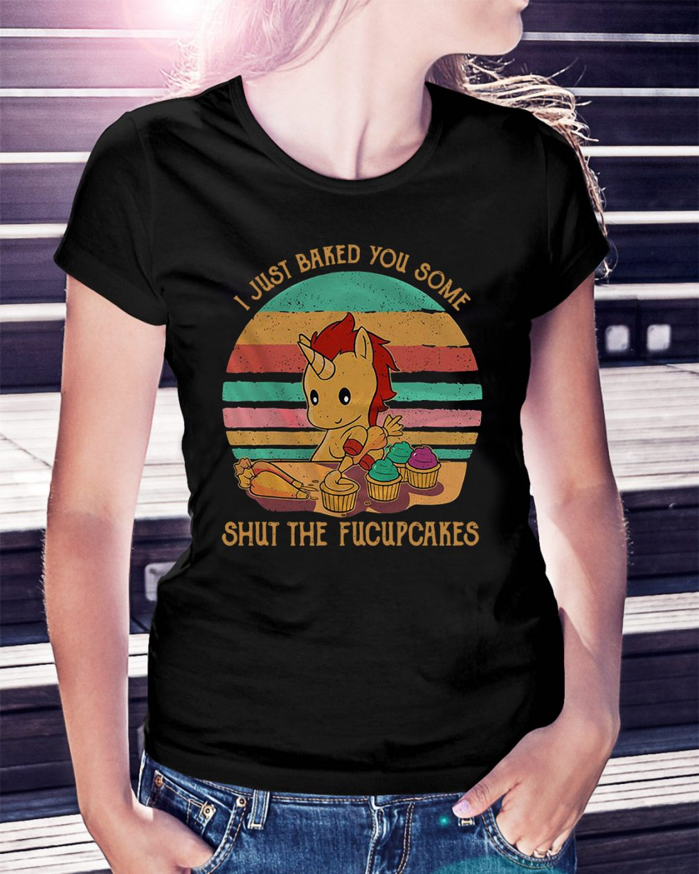 I just baked you some shut the fucupcakes vintage Ladies Tee