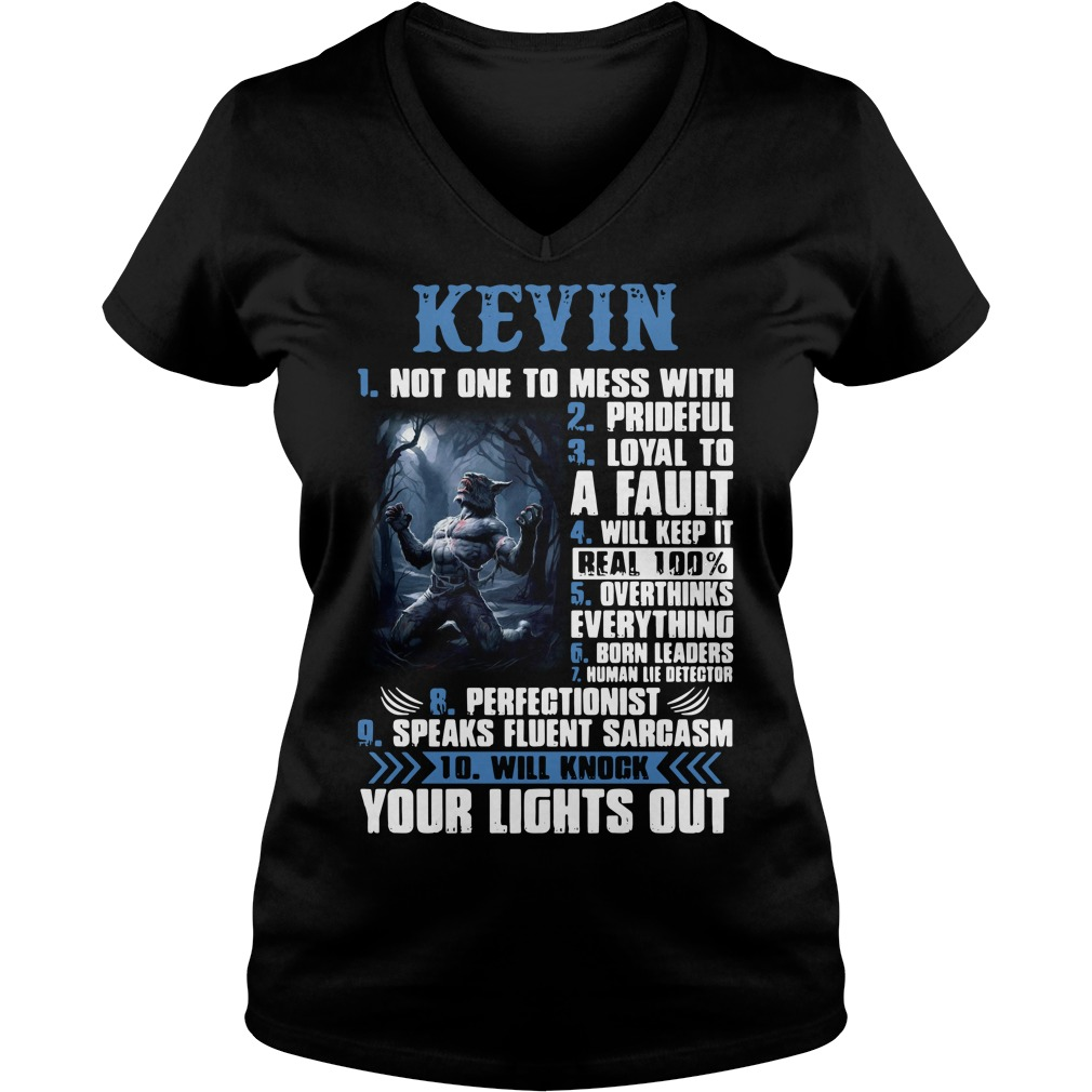 Kevin not one to mess with prideful loyal to a fault V-neck T-shirt
