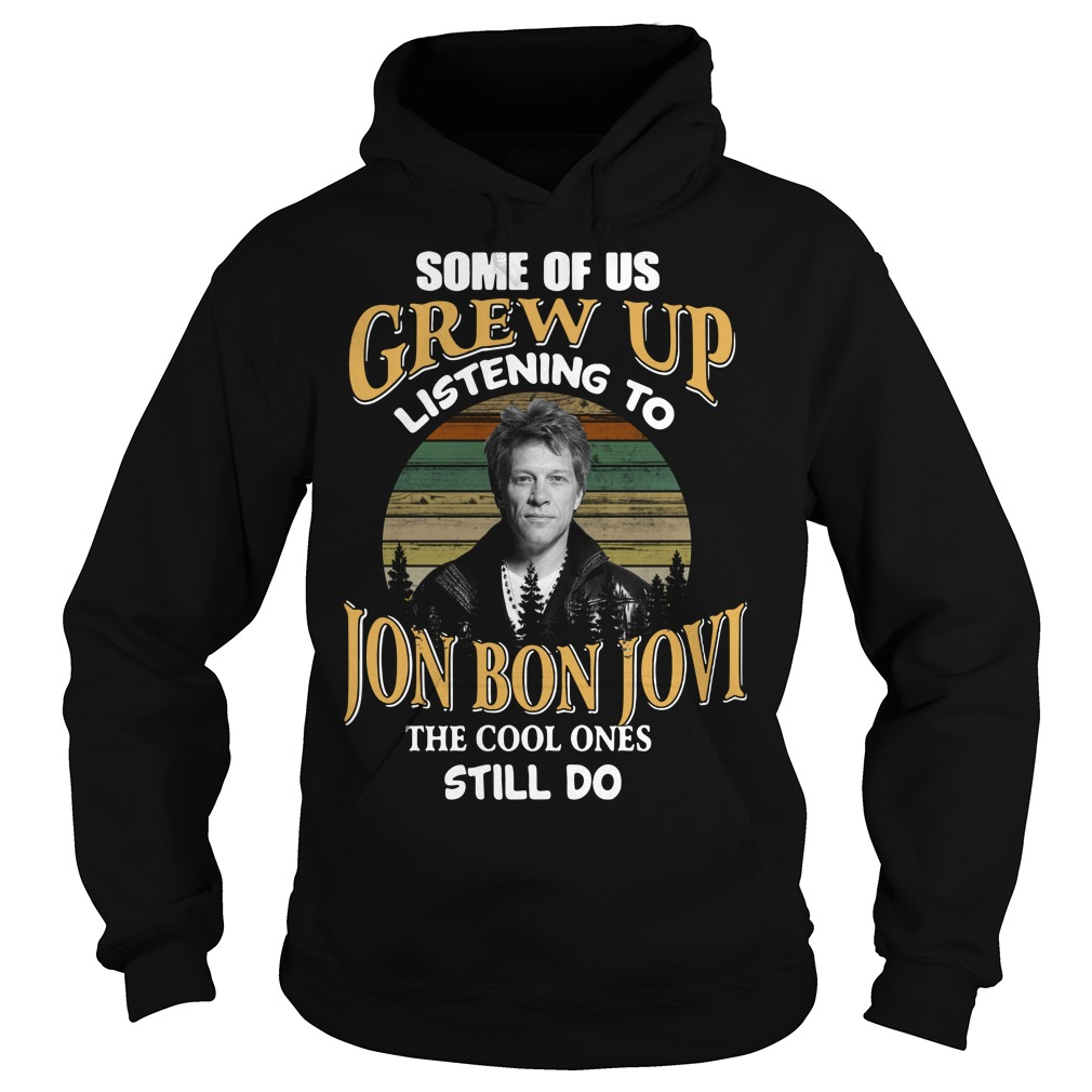Listening to the Jon Bon Jovi the cool ones still do sunset retro Hoodie