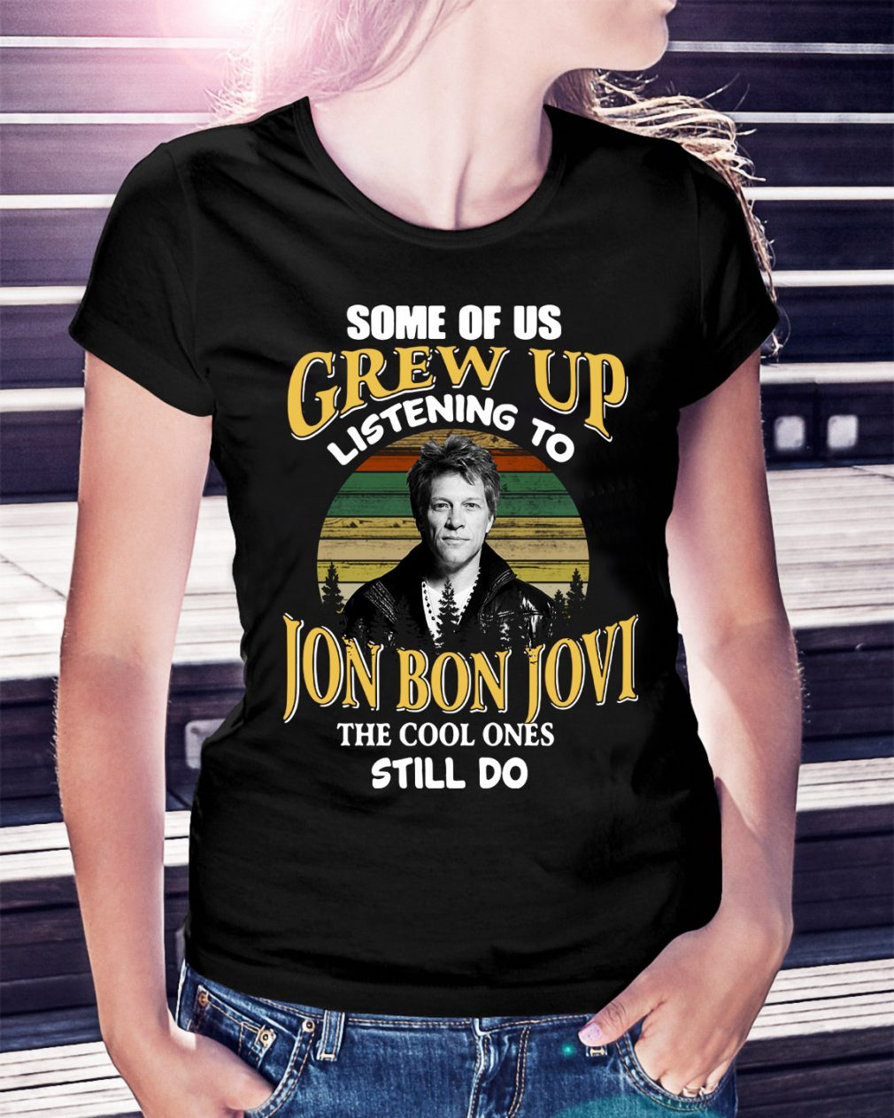 Listening to the Jon Bon Jovi the cool ones still do sunset retro Ladies Tee