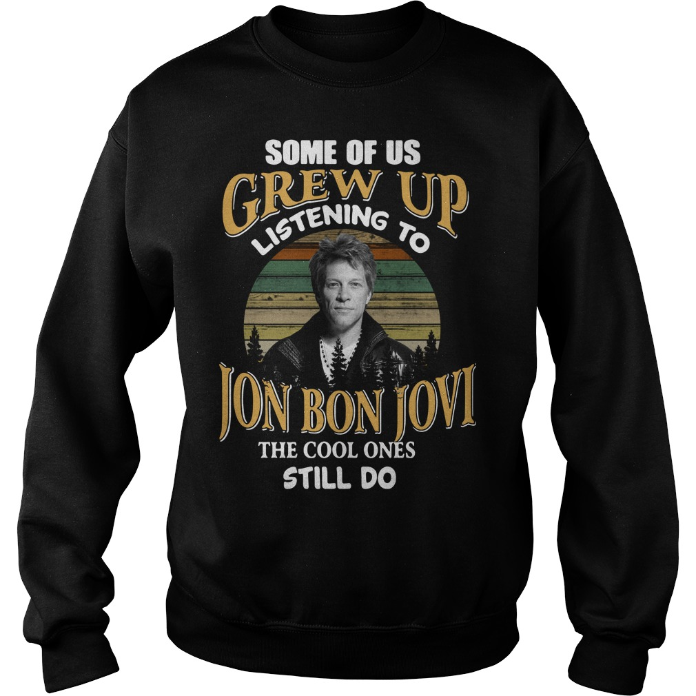 Listening to the Jon Bon Jovi the cool ones still do sunset retro Sweater