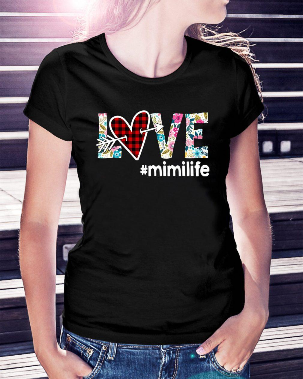 Love #mimilife Ladies Tee