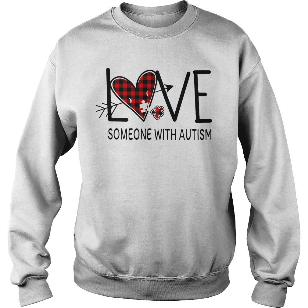 Love someone with autism Sweater