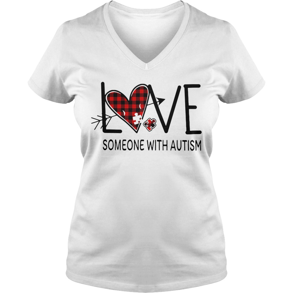 Love someone with autism V-neck T-shirt