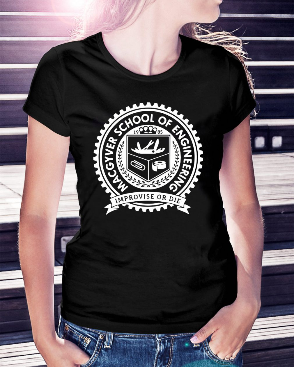 Macgyver school of engineering improvise or die Ladies Tee