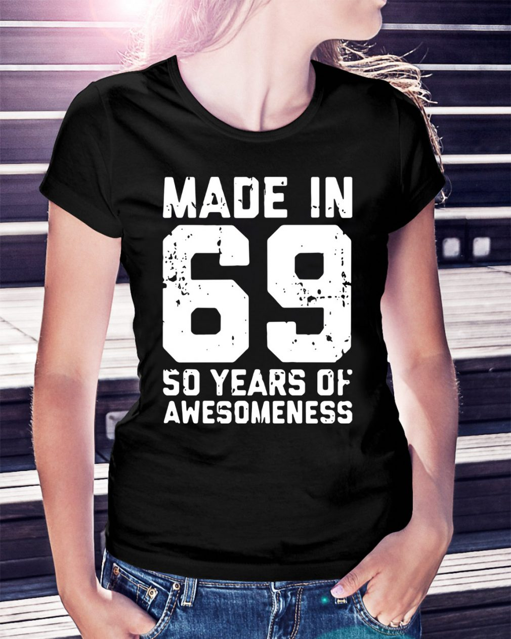 Made in 69 50 years of awesomeness Ladies Tee