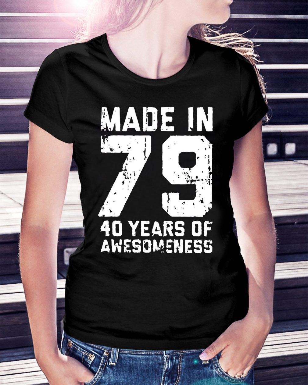 Made in 79 40 years of awesomeness Ladies Tee