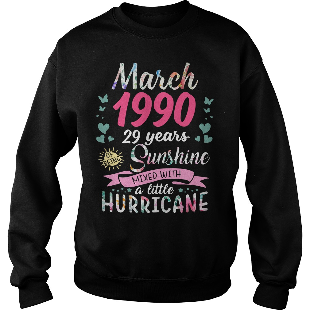 March 1990 29 years sunshine mixed with a little hurricane Sweater
