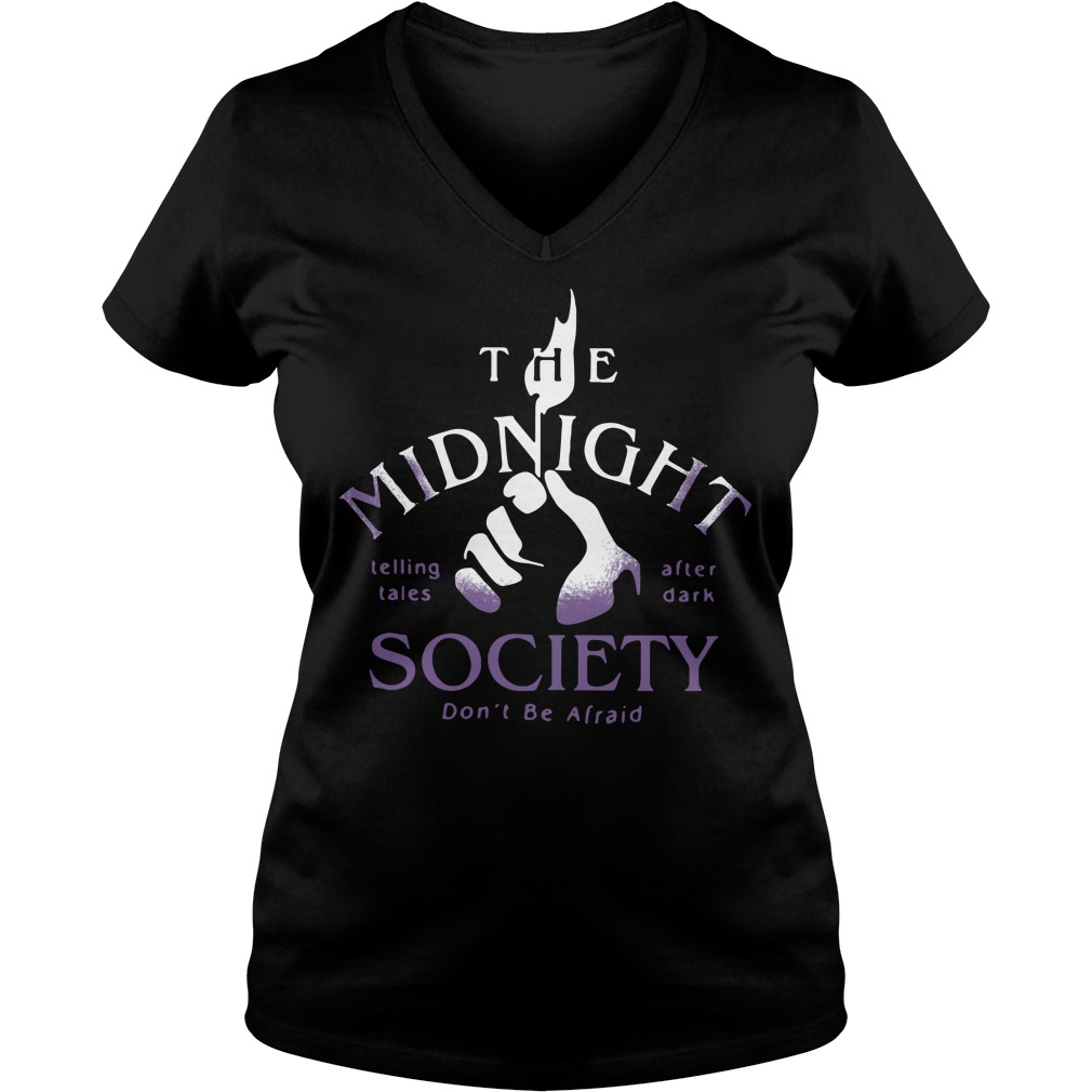 The midnight telling tales after dark society don't be afraid V-neck T-shirt