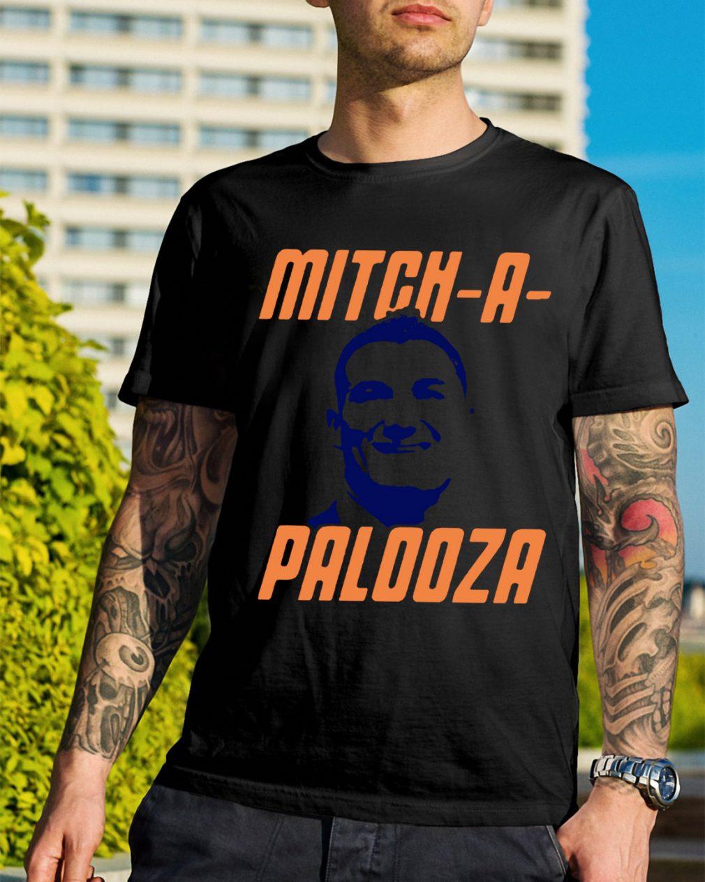 Mitch-A-Palooza shirt