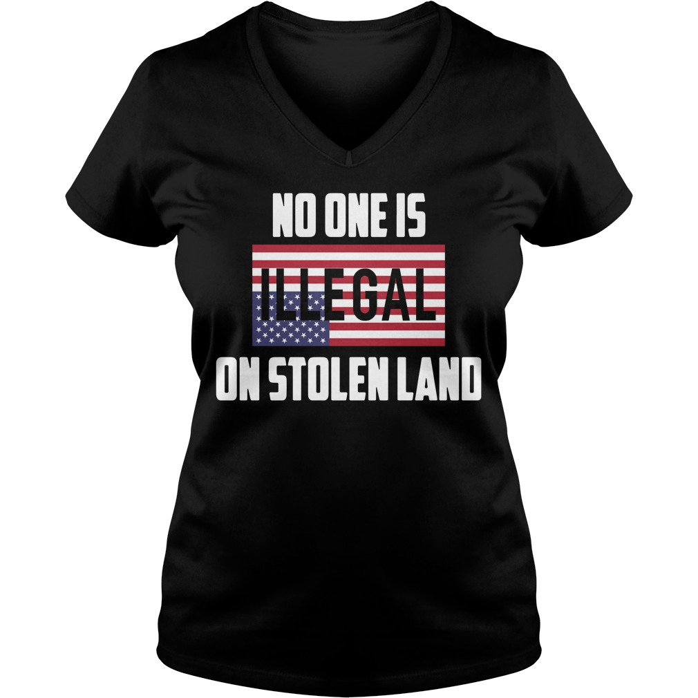 No one is Illegal on stolen land V-neck T-shirt