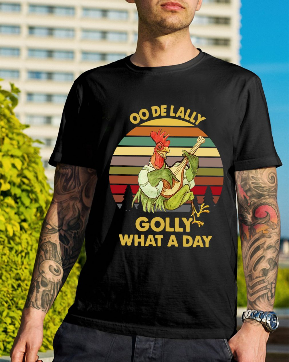 Oo De Lally Golly what a day sunset retro shirt
