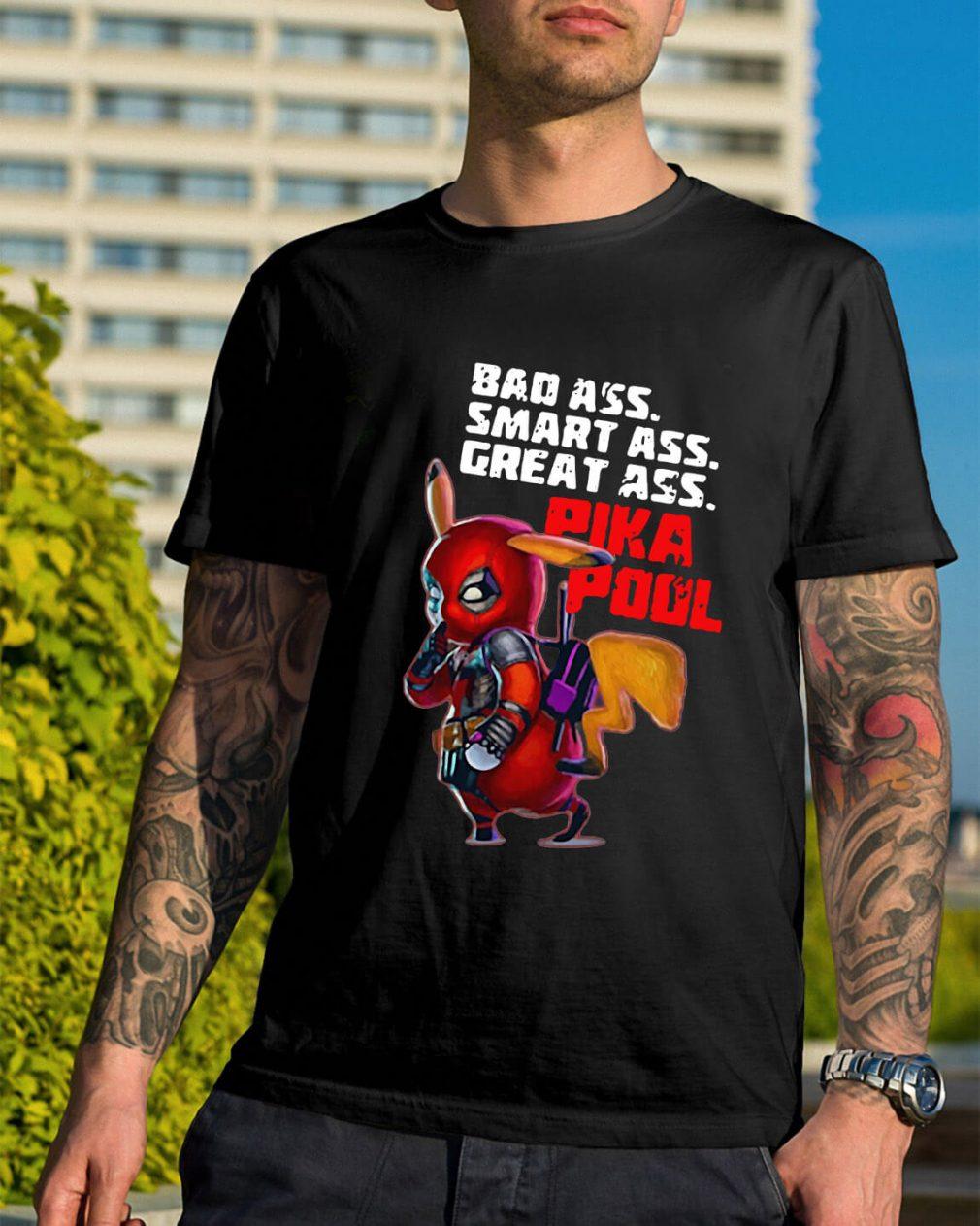 Pikachu Deadpool bad ass smart ass great ass Pikapool shirt