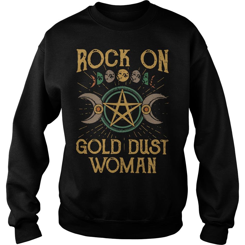 Rock on gold dust woman Sweater