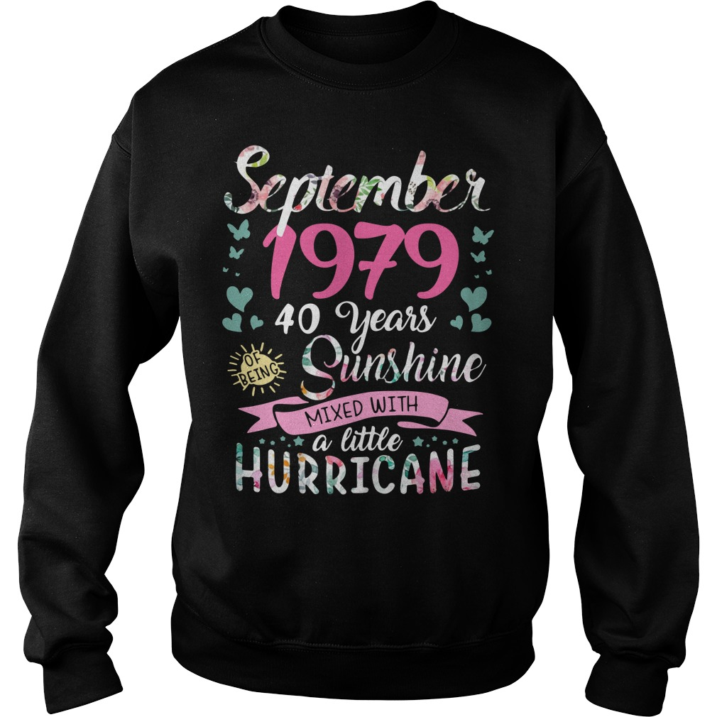 September 1979 40 years sunshine mixed with a little hurricane Sweater