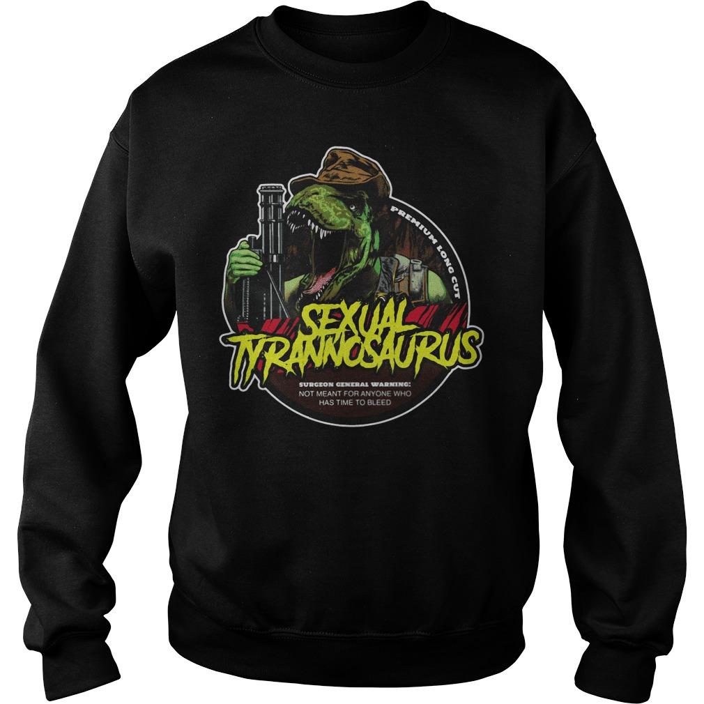 Sexual Tyrannosaurus surgeon general warning Sweater