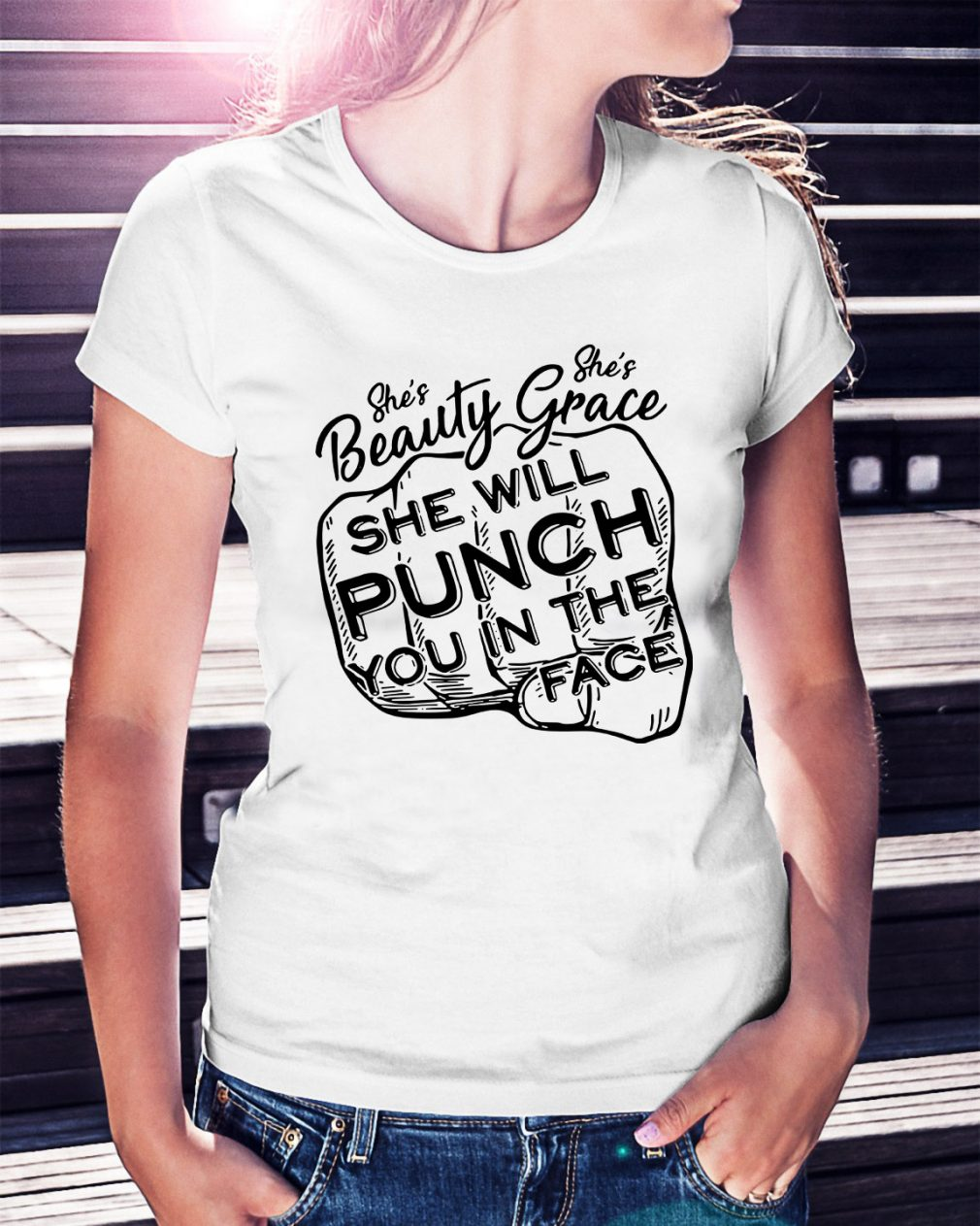 She's beauty she's grace she will punch you in the face Ladies Tee