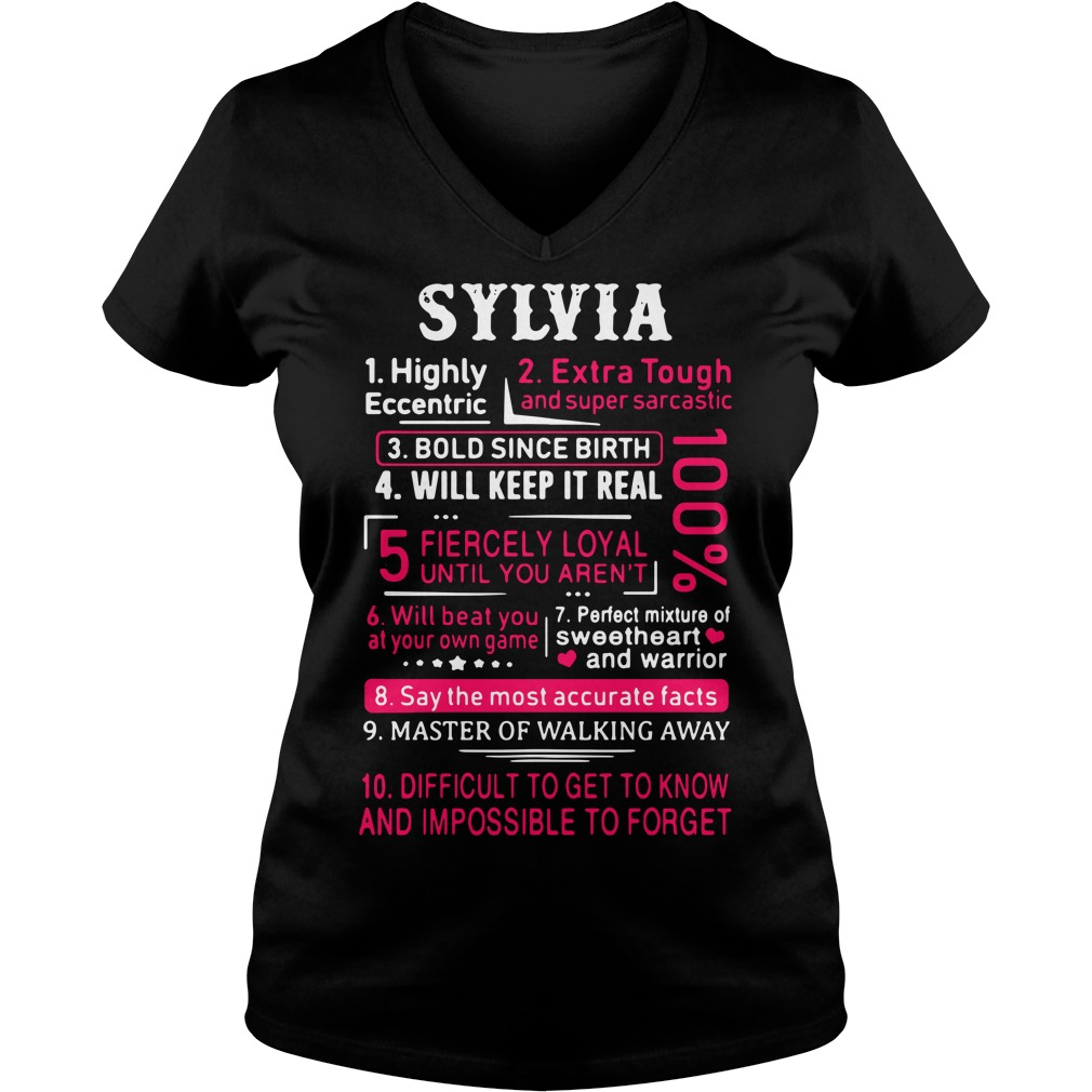 Sylvia highly eccentric extra tough and super sarcastic bold since birth V-neck T-shirt
