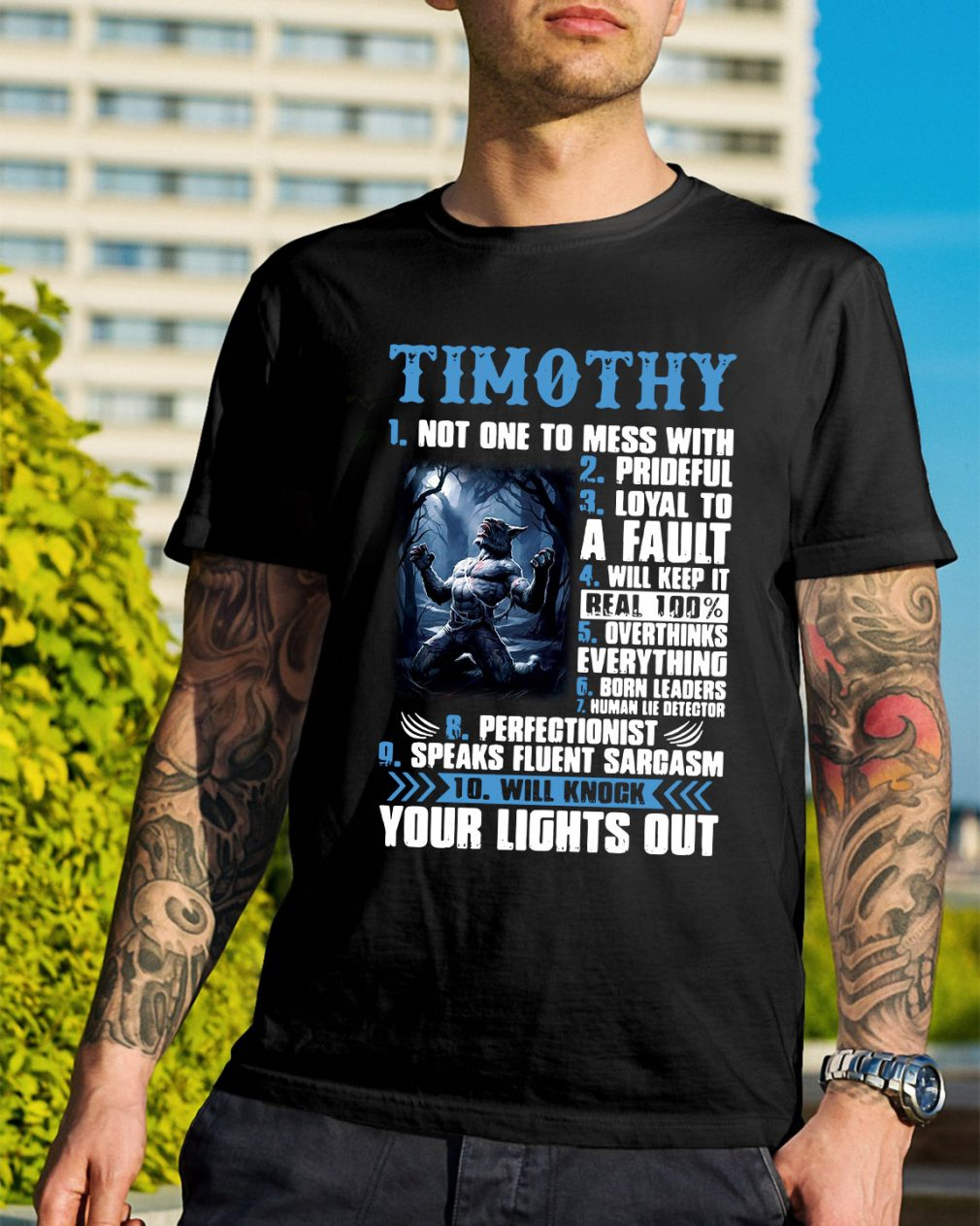 Timothy not one to mess with prideful loyal to a fault shirt
