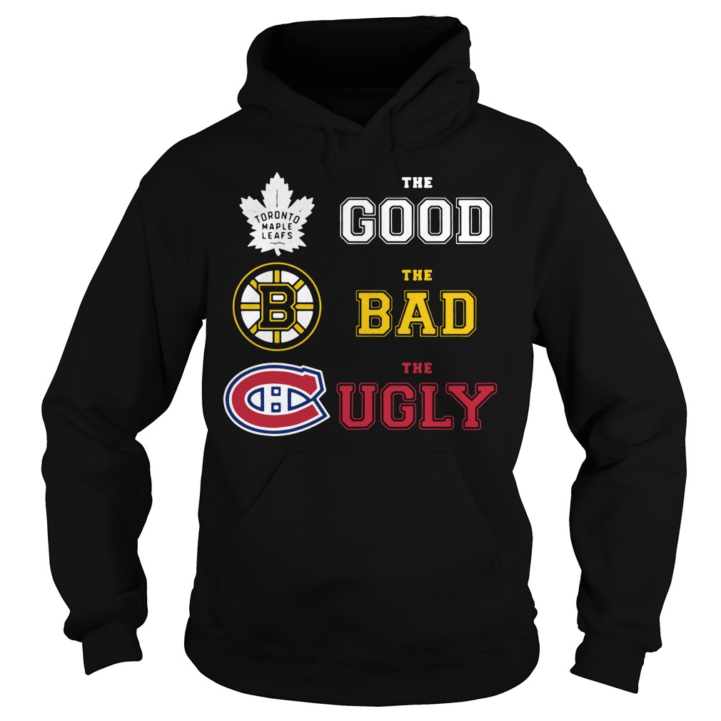 Toronto Maple Leafs the good the bad and the ugly Hoodie