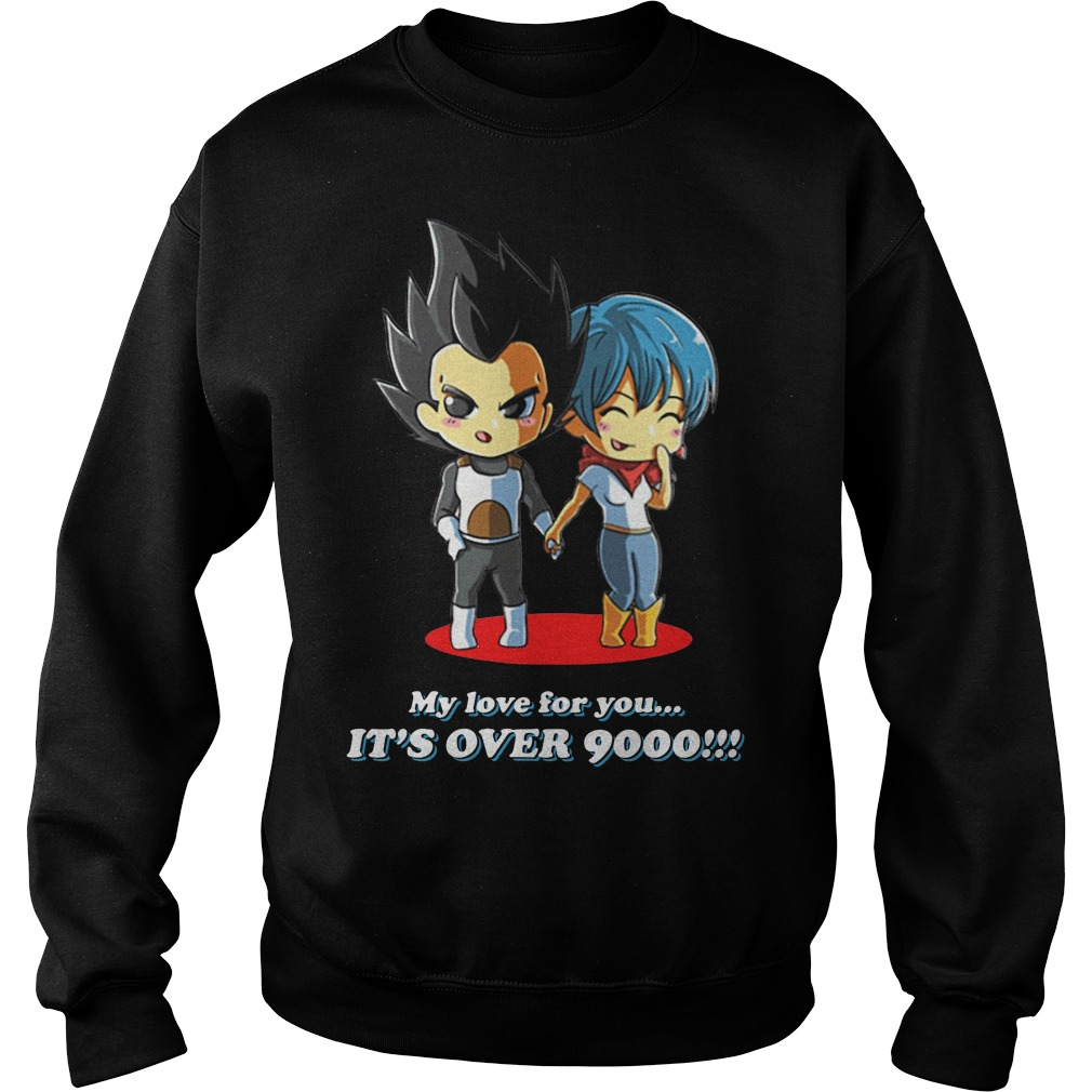 Vegeta my love for you it's over 9000 Sweater
