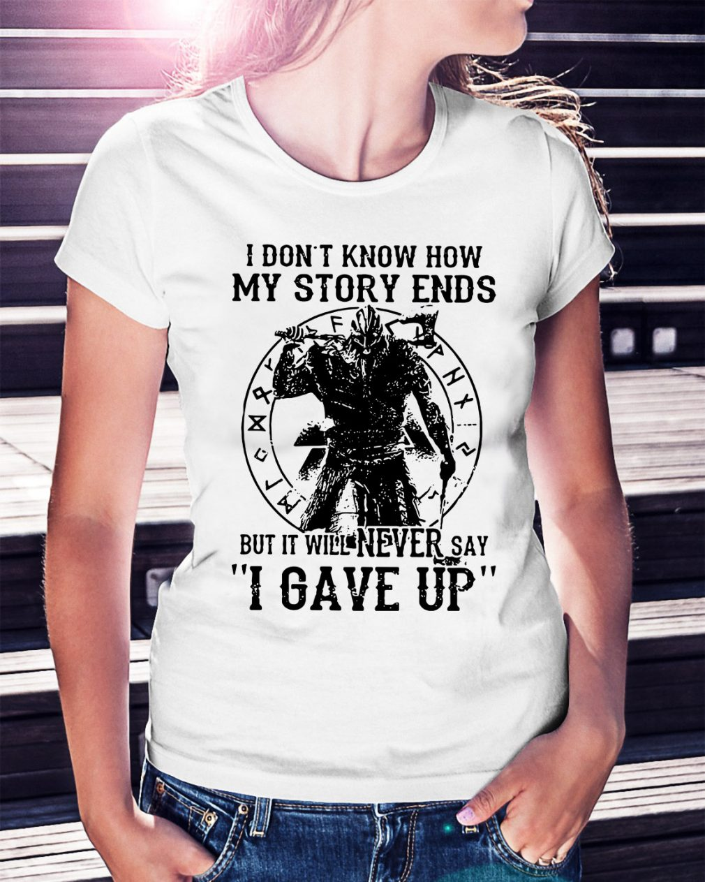 Viking Warrior I don't know how my story ends Ladies Tee