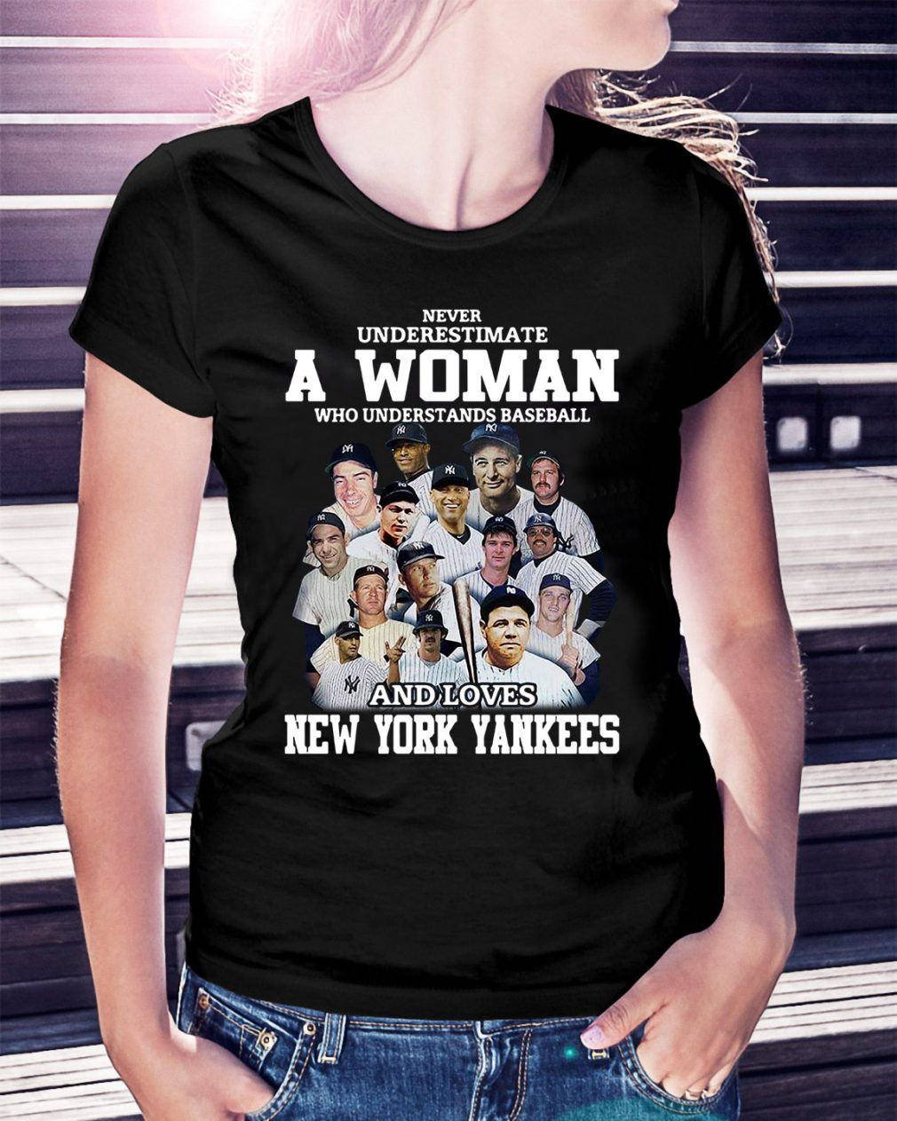 A woman who understands baseball and loves New York Yankees Ladies Tee