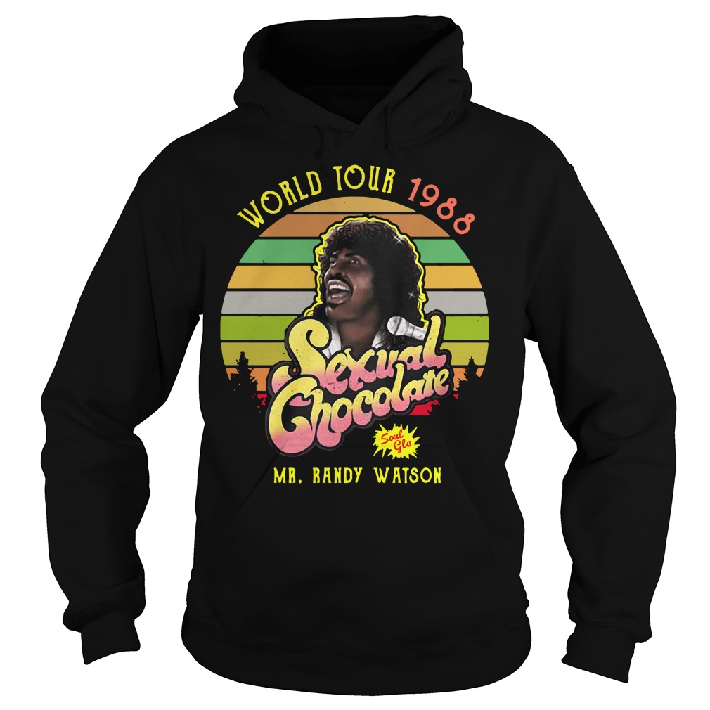 World tour 1988 Sexual Chocolate Mr. Randy Watson vintage Hoodie