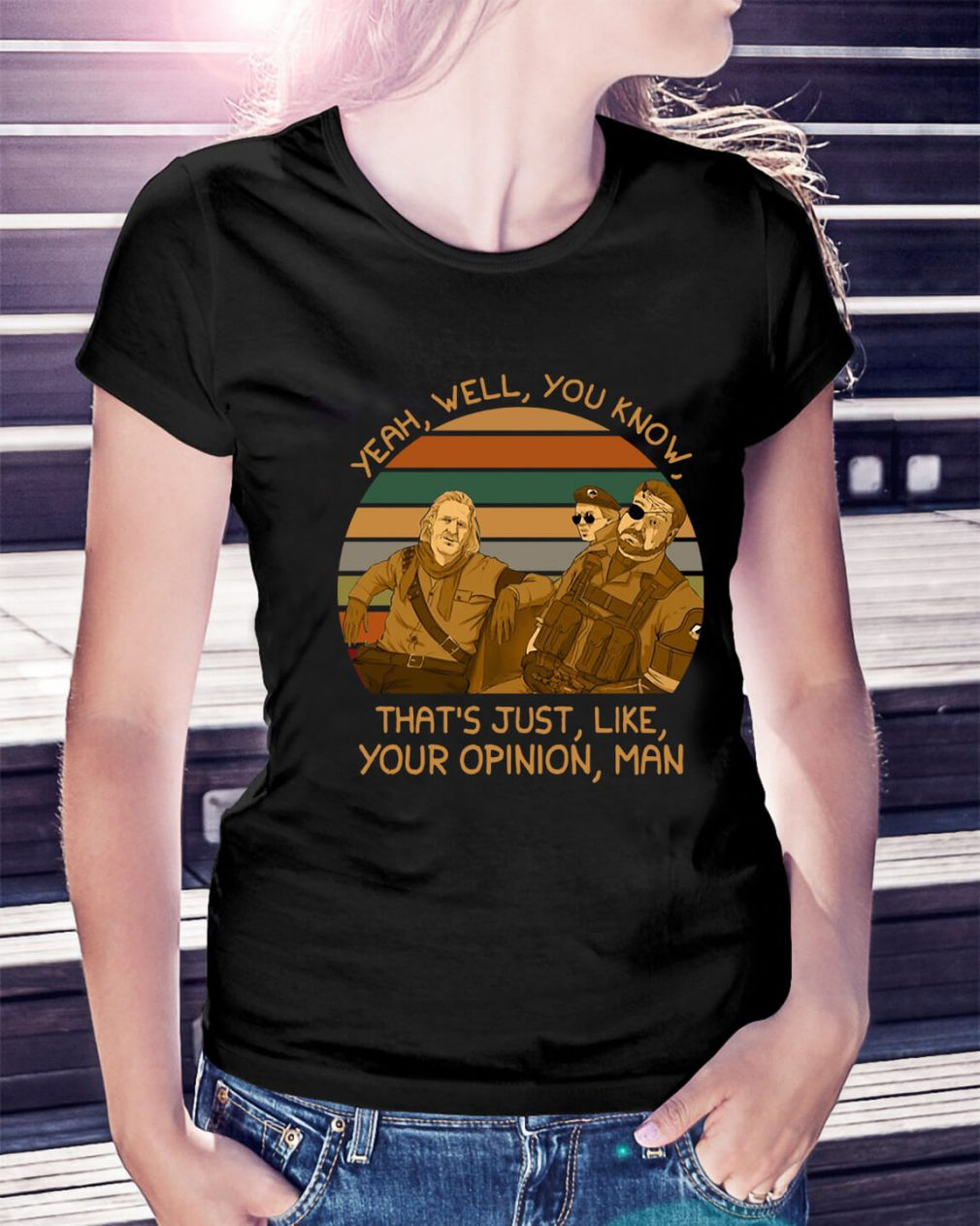 Yeah well you know that's just like your opinion man sunset retro Ladies Tee