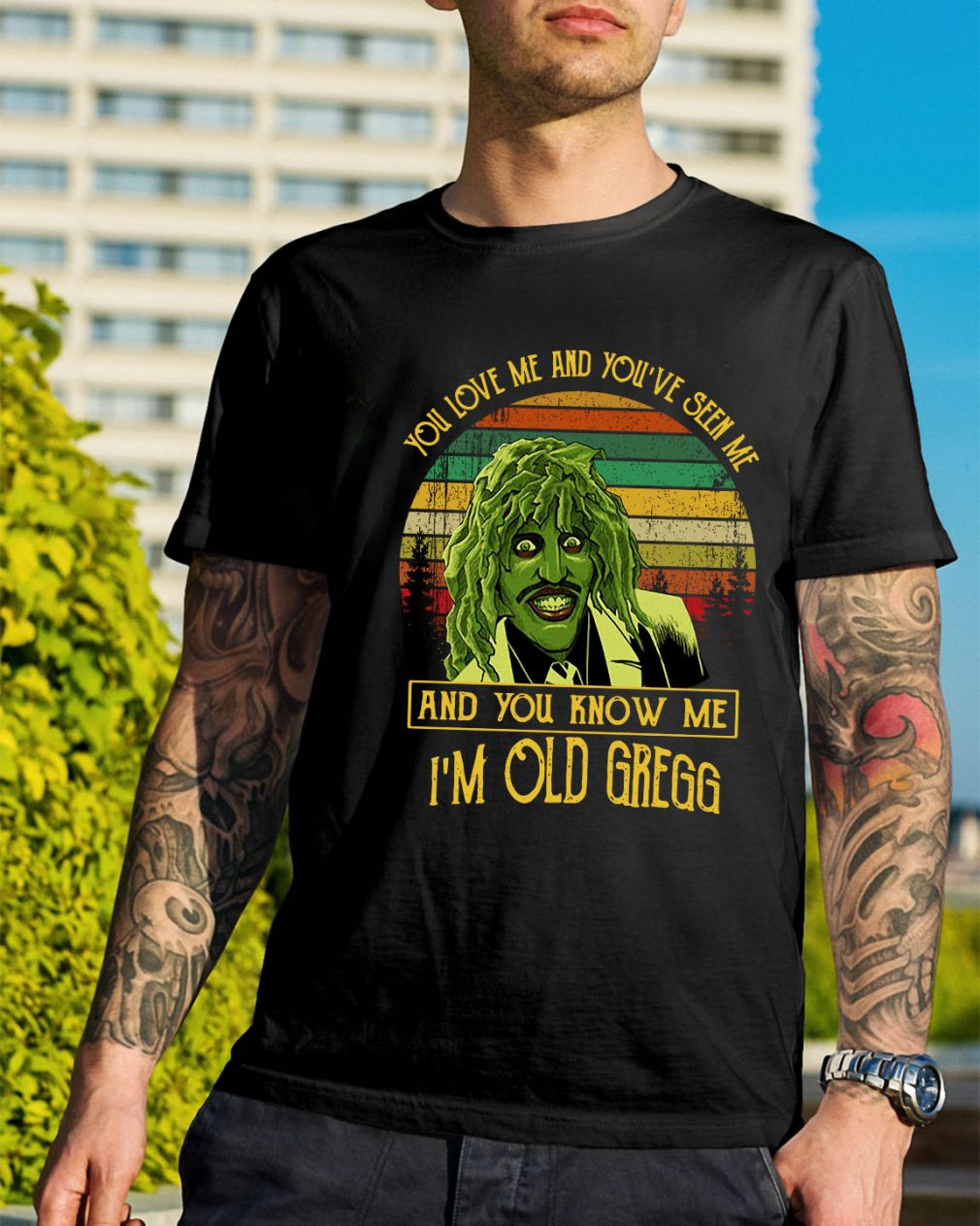 You've seen me and you know me I'm Old Gregg vintage shirt