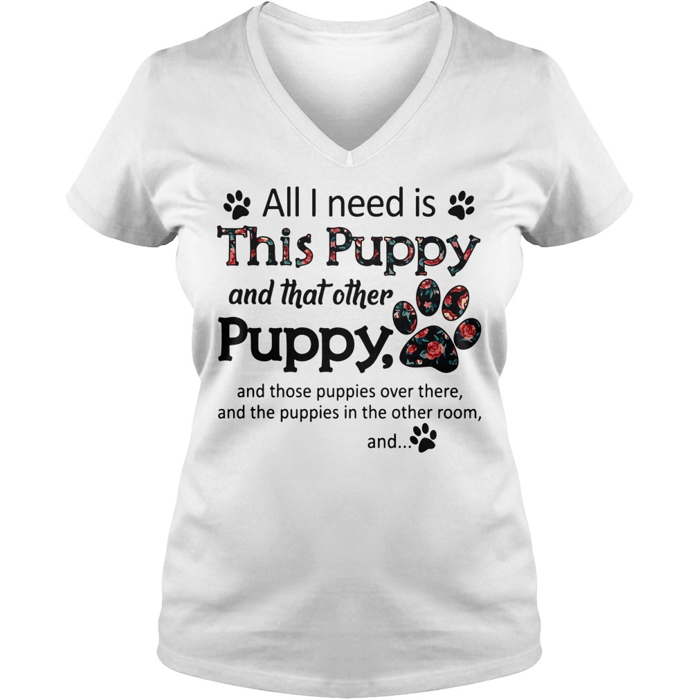 All I need is this Puppy and that other Puppy V-neck T-shirt
