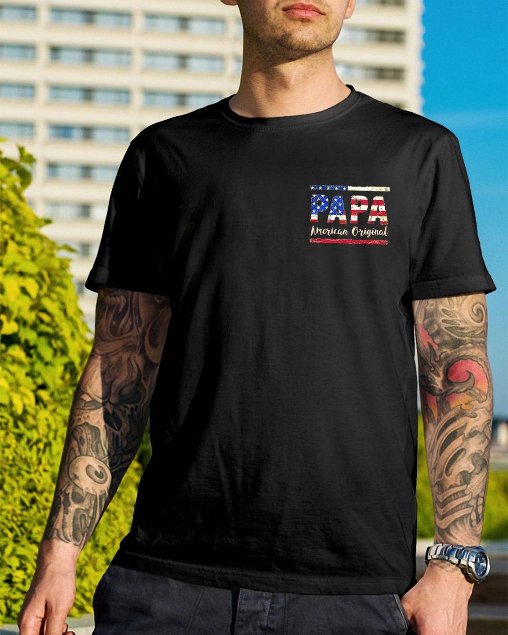 American Flag Papa American original shirt