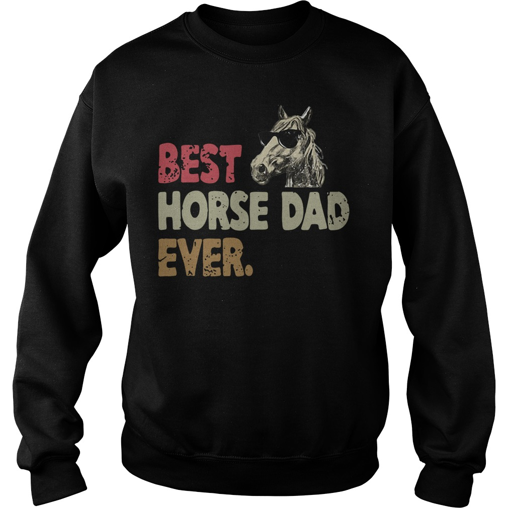 Best horse dad ever Sweater