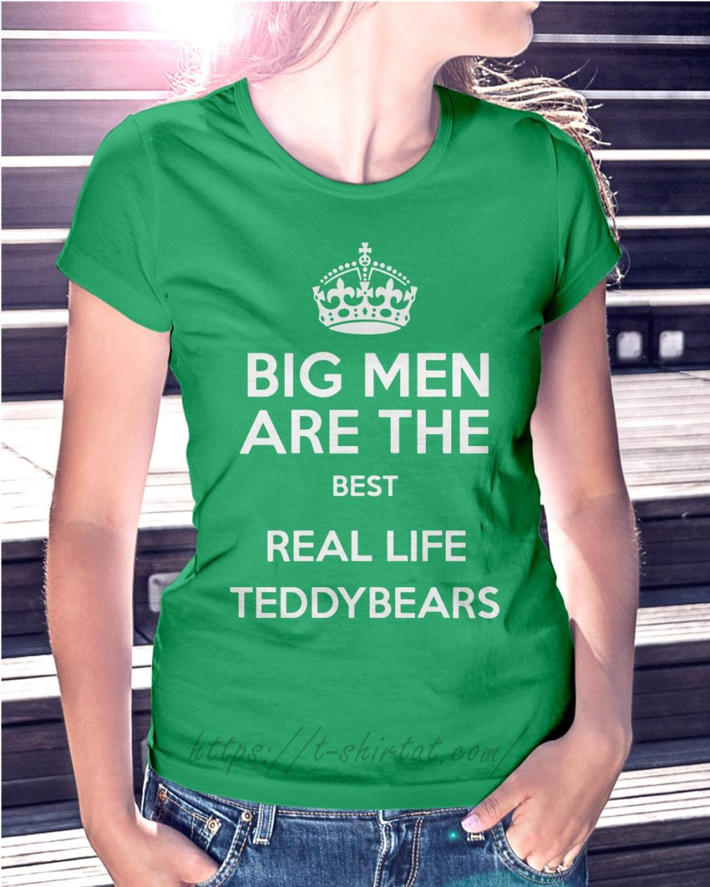 Big men are the best real life teddybears Ladies Tee green