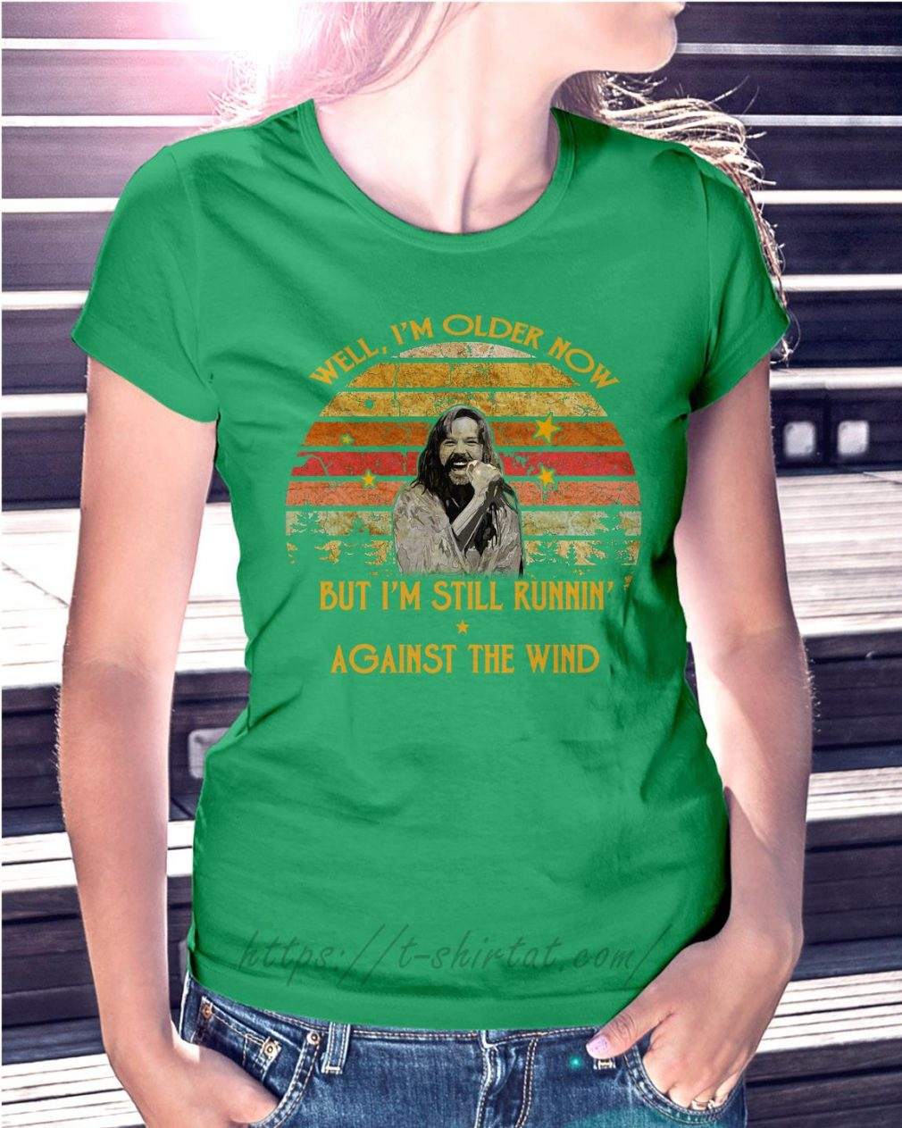 Bob Seger well I'm older now but I'm still runnin' against the wind Ladies Tee Green