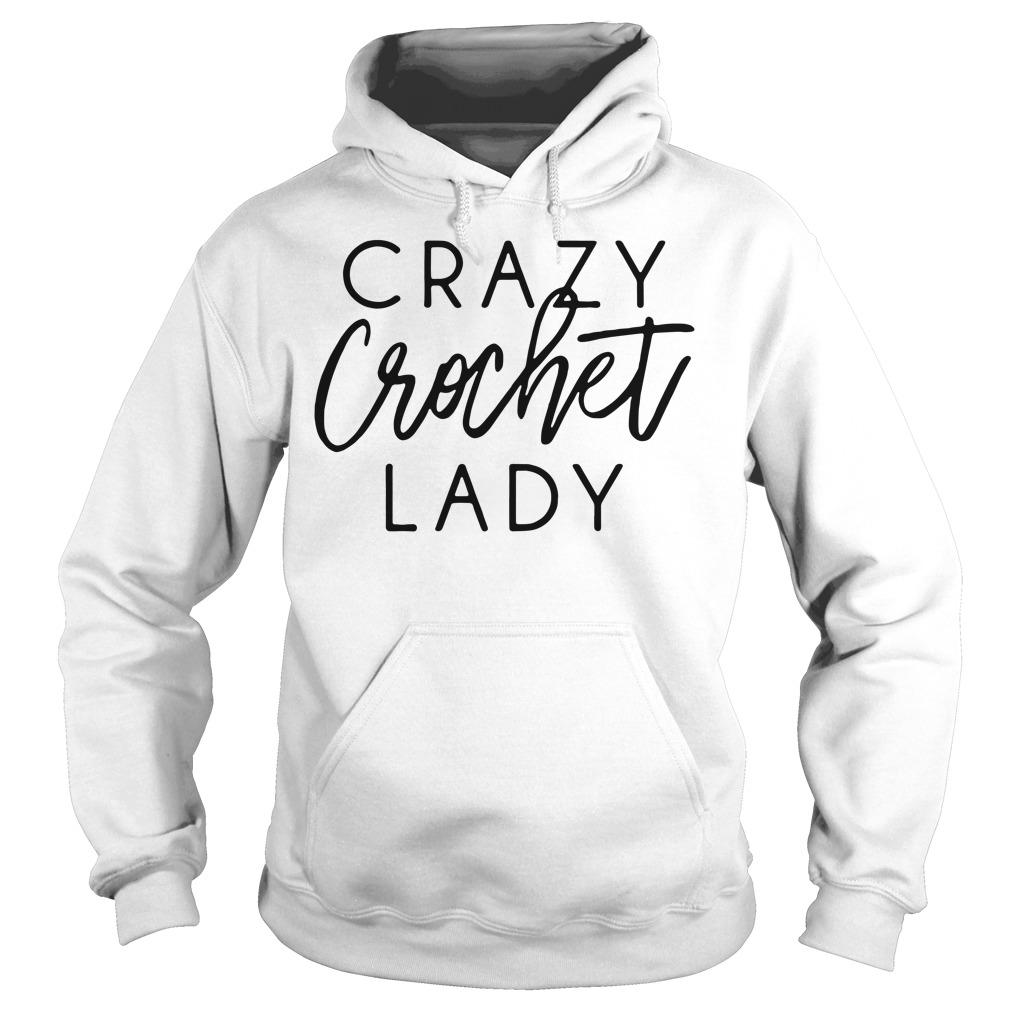 Crazy crochet lady Hoodie