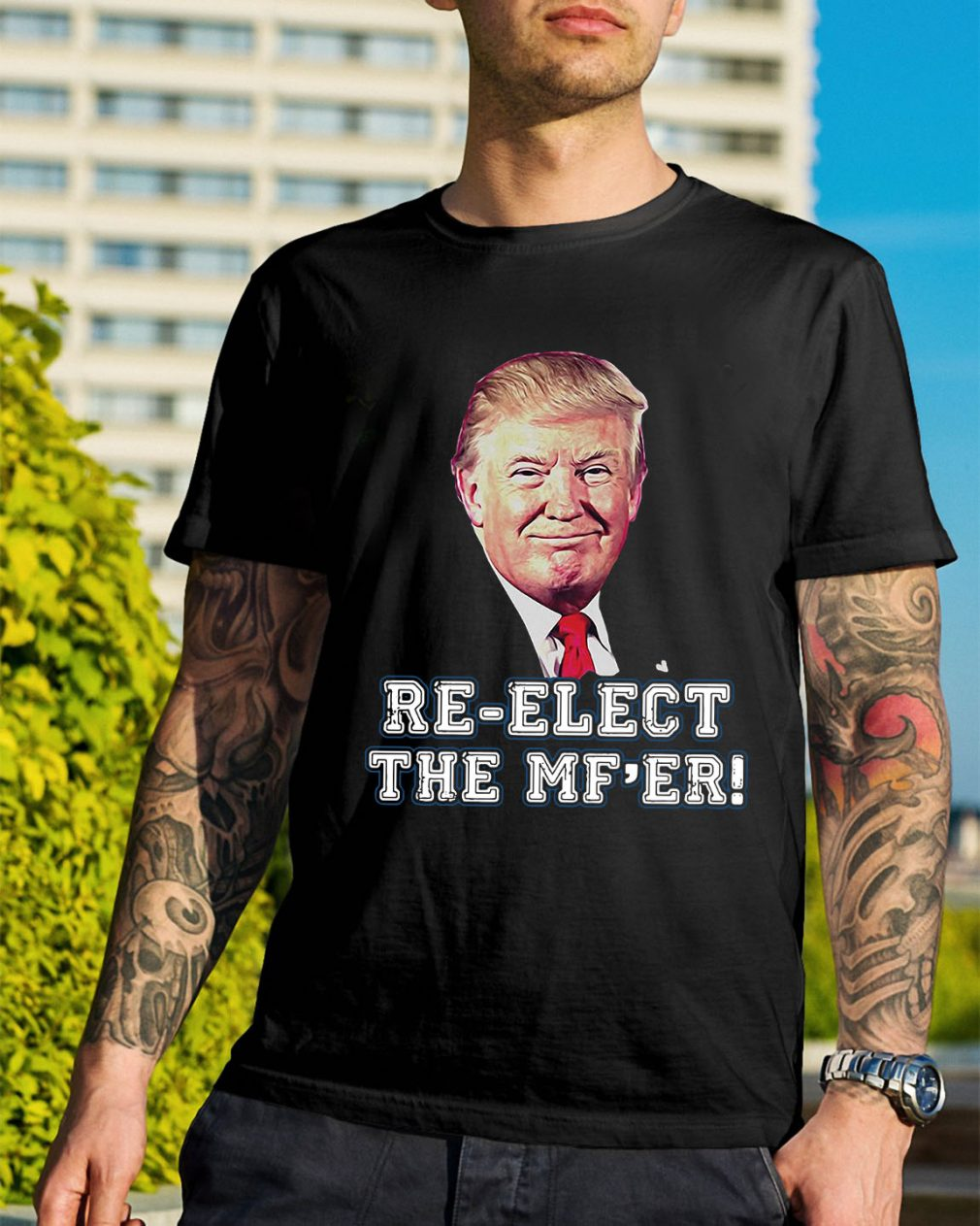 Donald Trump re-elect the MF'er shirt