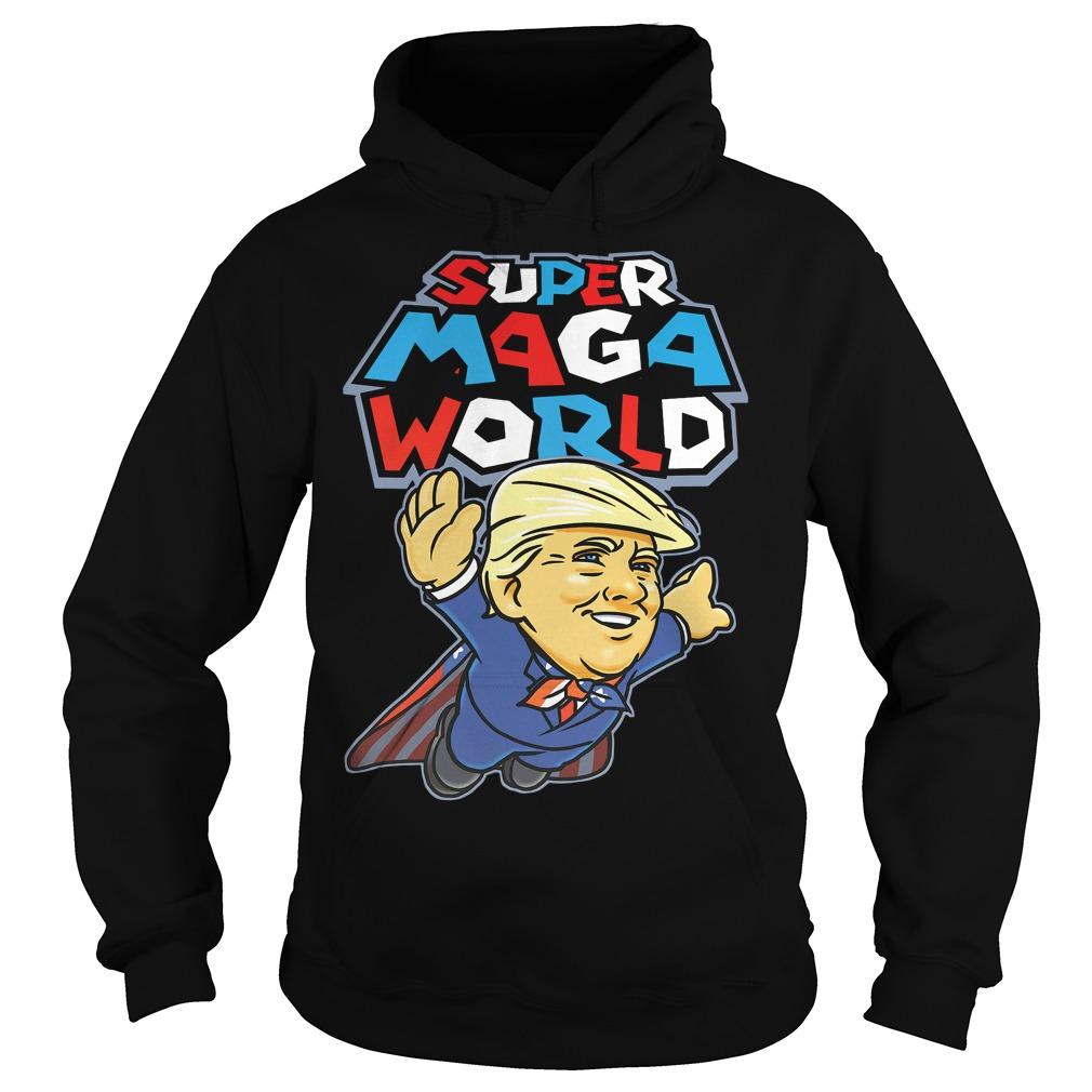 Donald Trump super MAGA world Hoodie