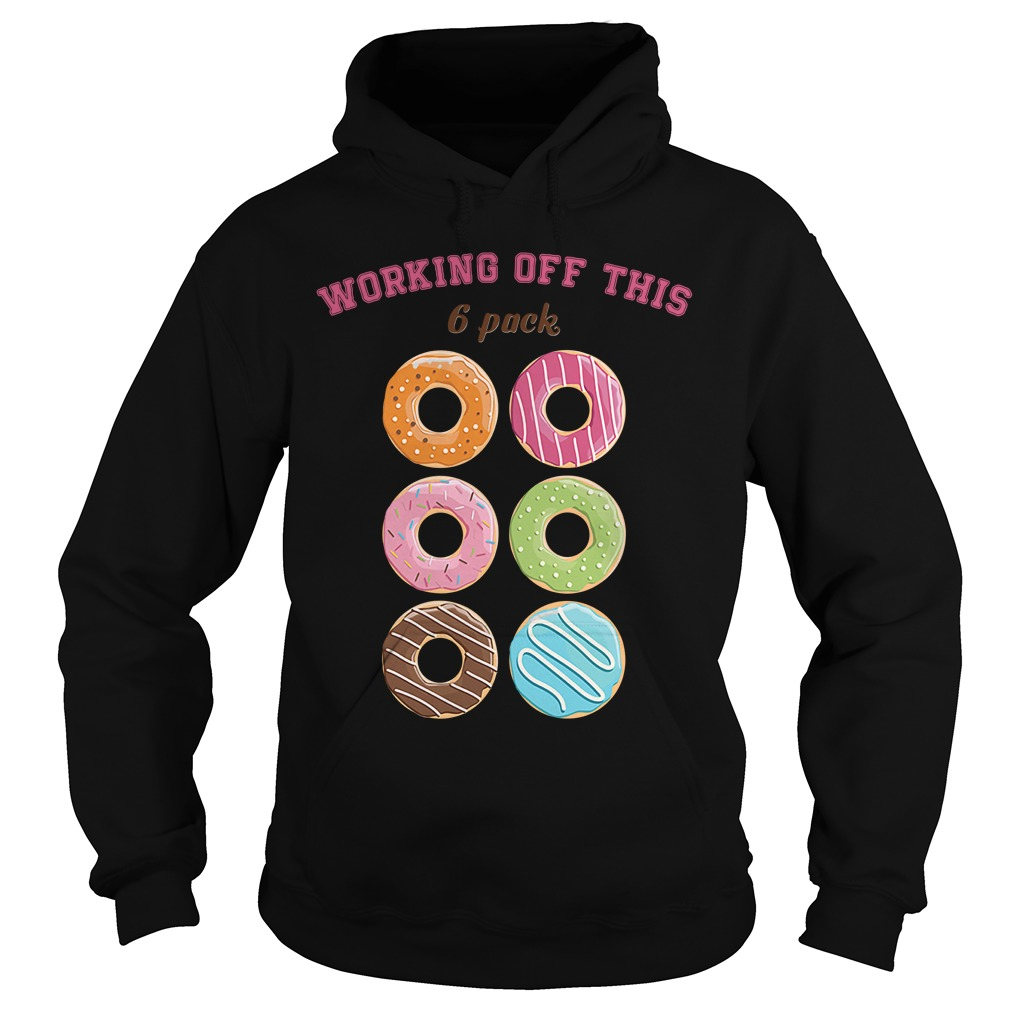 Donut working off this 6 pack Hoodie
