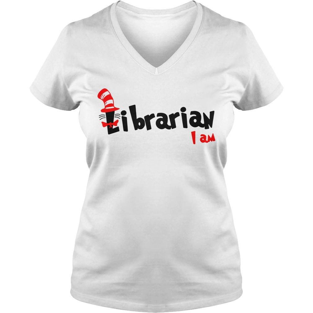 Dr Seuss Librarian I am V-neck T-shirt