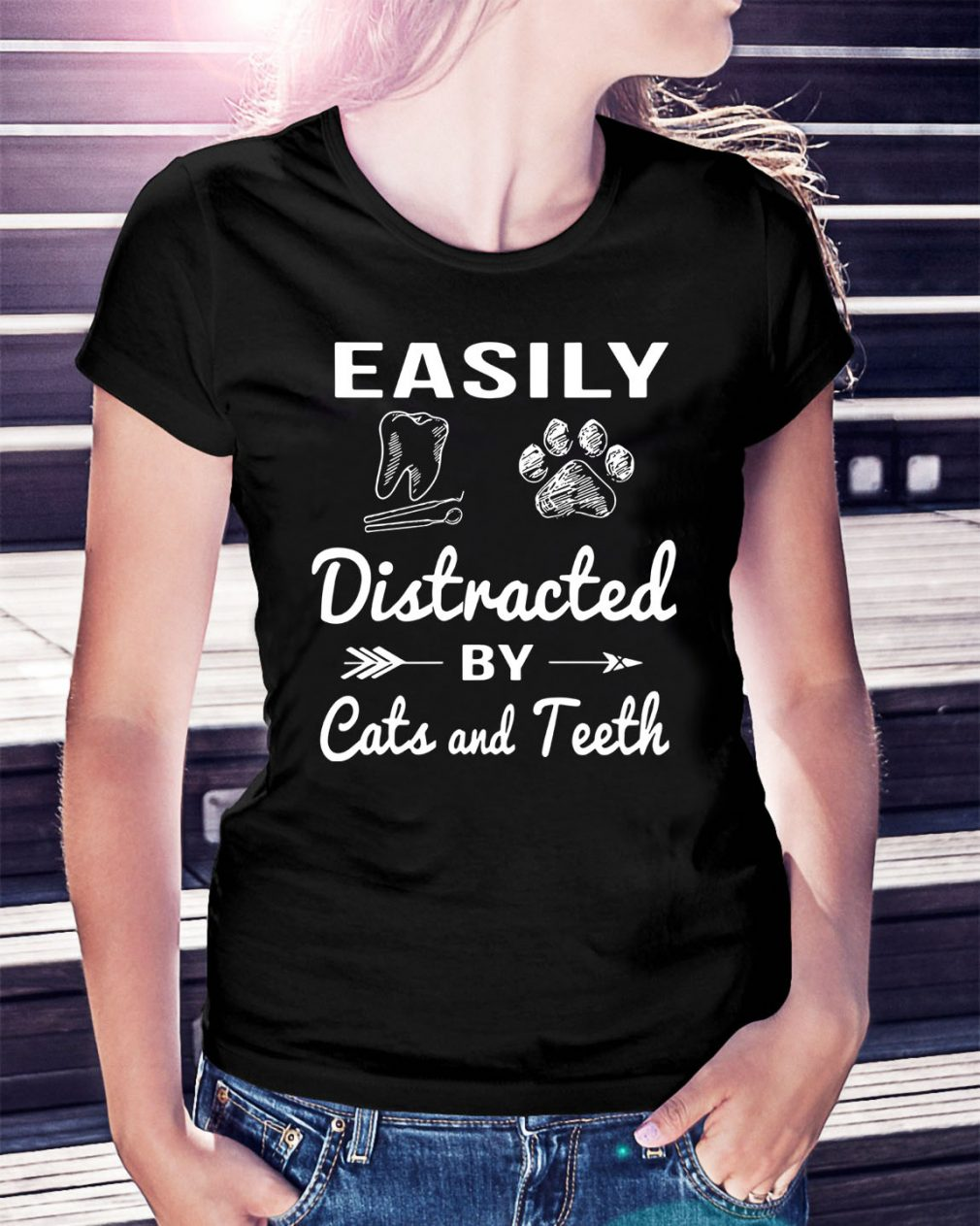 Easily distracted by cats and teeth Ladies Tee