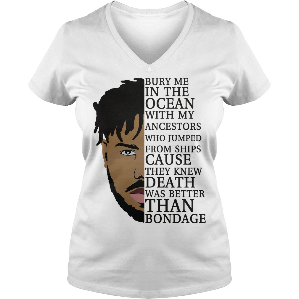 Erik Killmonger bury me in the ocean with my ancestors V-neck T-shirt