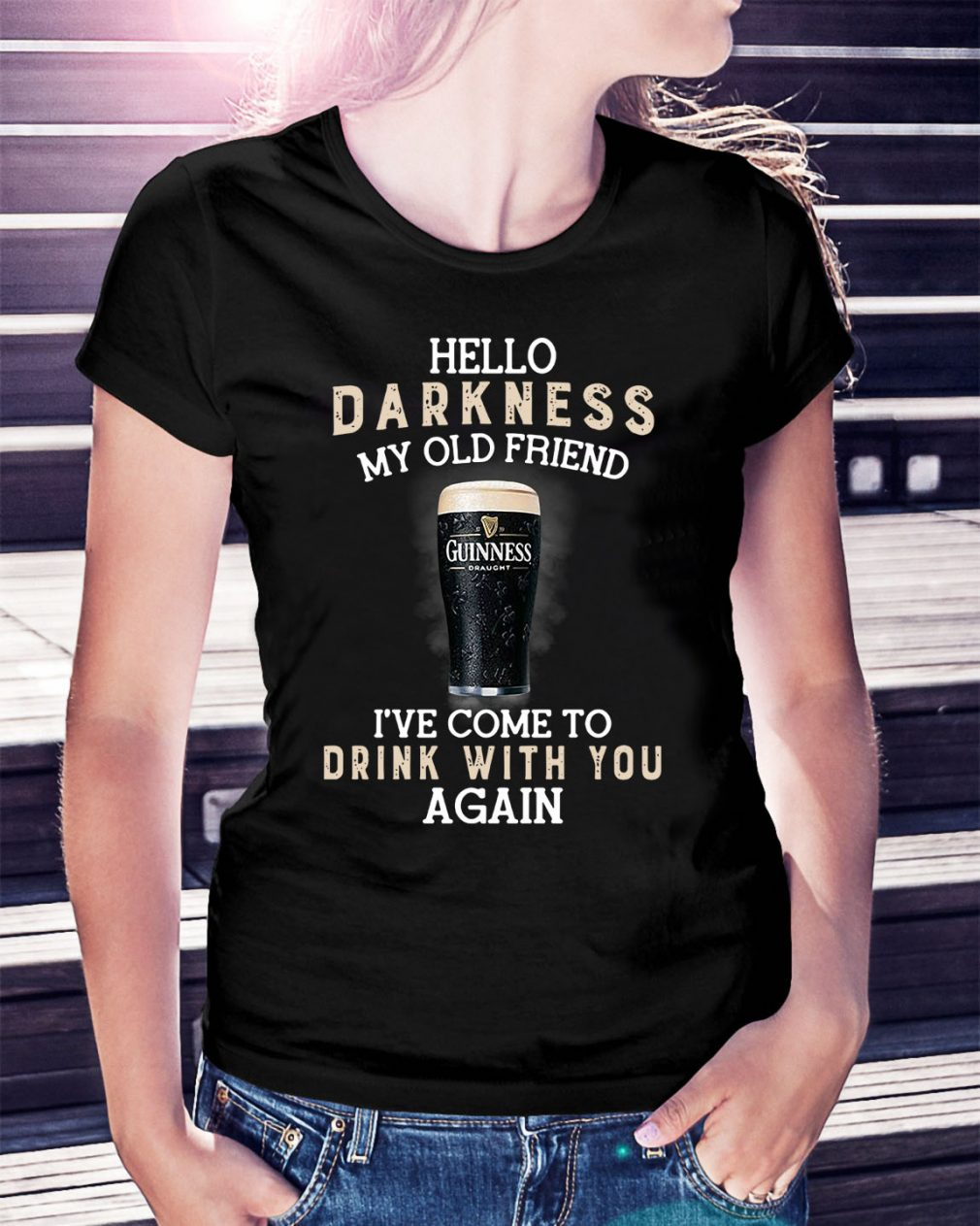 Guinness Draught hello darkness my old friend I've come to drink Ladies Tee