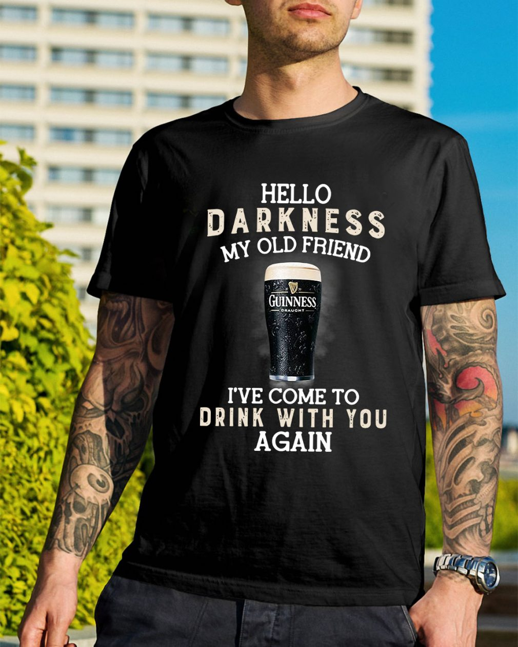 Guinness Draught hello darkness my old friend I've come to drink shirt