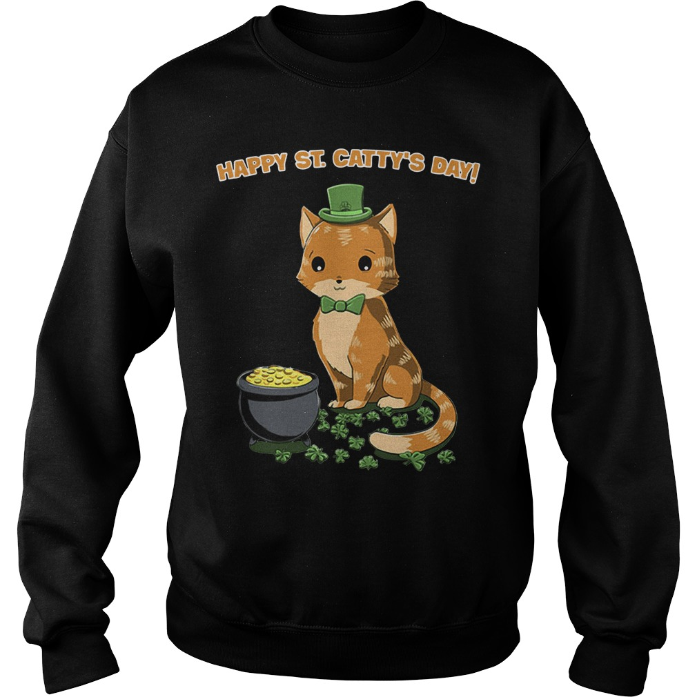 Happy St Catty's day St Patrick' day Sweater