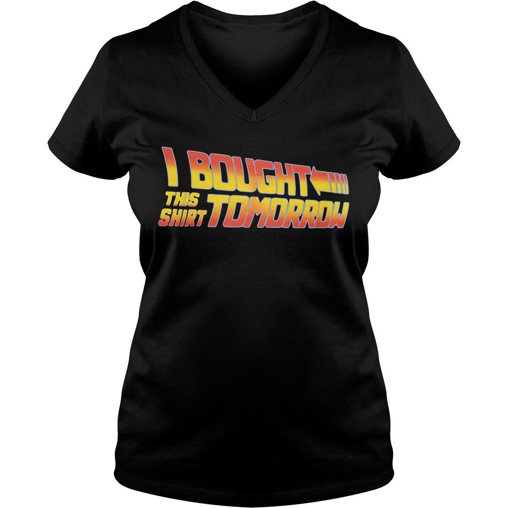 I bought this shirt tomorrow V-neck T-shirt